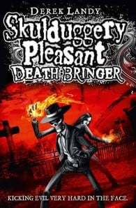 Death Bringer (Skulduggery Pleasant #6)