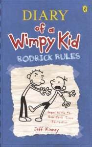 Diary of a Wimpy Kid: Rodrick Rules (Wimpy Kid #2)
