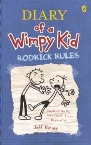 Diary of a Wimpy Kid: Rodrick Rules (Wimpy Kid #2)
