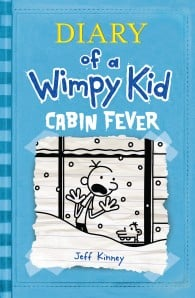 Diary of a Wimpy Kid: Cabin Fever (Wimpy Kid #6)