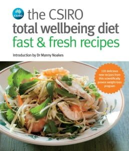 The CSIRO Total Wellbeing Diet: Fast & Fresh Recipes
