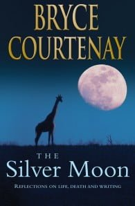 The Silver Moon: Reflections on Life, Death and Writing