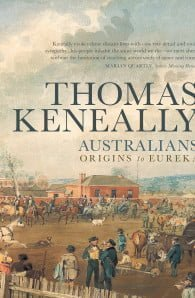 Australians Volume 1: Origins to Eureka