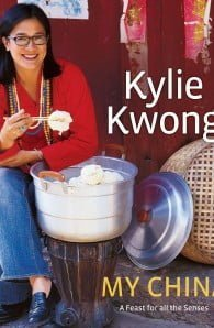 Kylie Kwong: My China