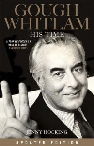 Gough Whitlam: His Time (Updated Edition)