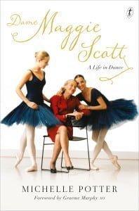 Dame Maggie Scott: A Life in Dance