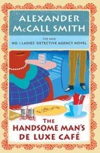 The Handsome Man's De Luxe Café (No. 1 Ladies' Detective Agency #15)