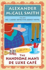 The Handsome Man's De Luxe Café (No. 1 Ladies' Detective Agency #15)
