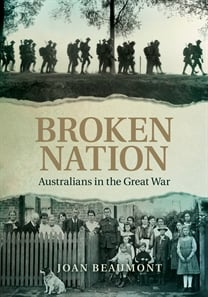 Broken Nation: Australians in the Great War