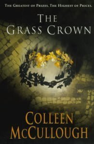 The Grass Crown (Masters of Rome #2)