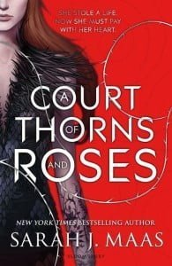 A Court of Thorns and Roses (A Court of Thorns and Roses #1)