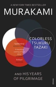 Colorless Tsukuru Tazaki and His Years of Pilgrimage