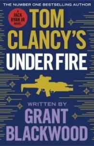 Tom Clancy's Under Fire (Jack Ryan Jr #8)