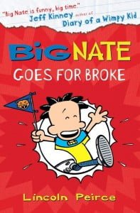 Big Nate Goes for Broke (Big Nate #4)
