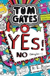 Yes! NO (Maybe...) (Tom Gates #8)