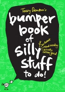 Terry Denton's Bumper Book of Silly Stuff to Do