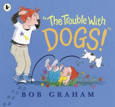 The Trouble with Dogs
