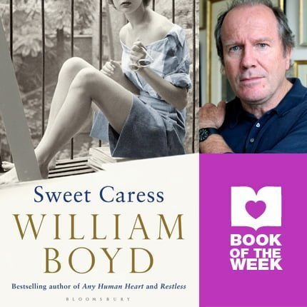 Book of the Week: Sweet Caress by William Boyd