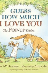 Guess How Much I Love You Pop Up Edition