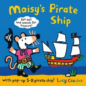 Maisy's Pirate Ship Pop-Up-And-Play