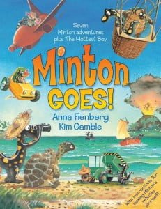 Minton Goes! The Complete Adventures of Minton and Turtle
