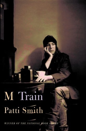 M Train: Patti Smith's Sublime New Memoir