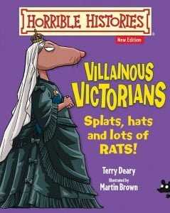 Villainous Victorians: Horrible Histories