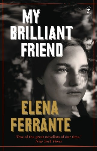 The Next Live Book Club Will Be... Elena Ferrante's My Brilliant Friend