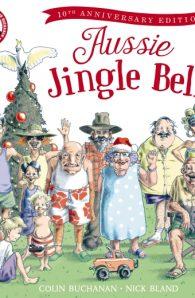 Aussie Jingle Bells 10th Anniversary Edition + CD