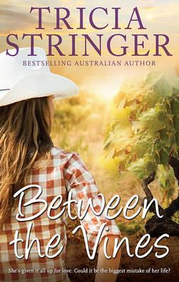 Book of the Week: Between the Vines by Tricia Stringer