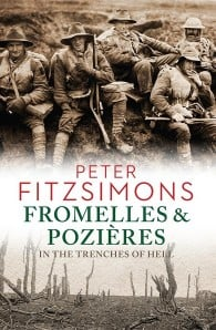 Battles of Fromelles and Pozieres: In the Trenches of Hell