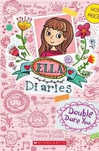 Double Dare You (Ella Diaries 1)