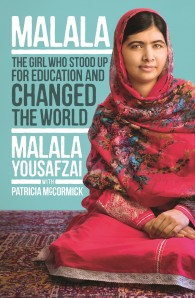 Malala The Girl Who Stood Up For Education and Changed the World