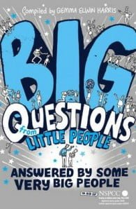 Big Questions from Little People...Answered by Some Very Big People
