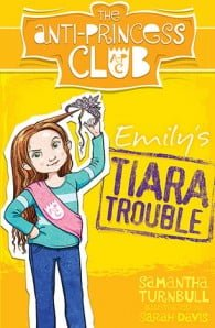 Emily's Tiara Trouble (The Anti-Princess Club 1)