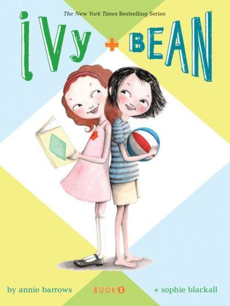 Ivy and Bean (Ivy and Bean 1)