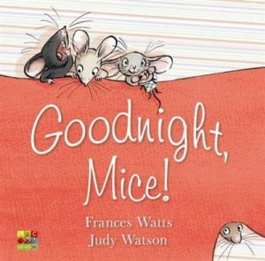 Goodnight Mice