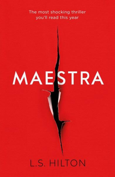 Book of the Week: Maestra by L.S. Hilton