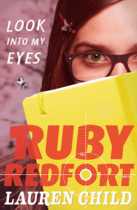 Look Into My Eyes (Ruby Redfort 1)