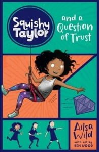 Squishy Taylor and a Question of Trust (Squishy Taylor #2)