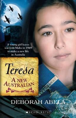 A New Australian: Meet Teresa, the plucky new heroine in a historical book for primary readers