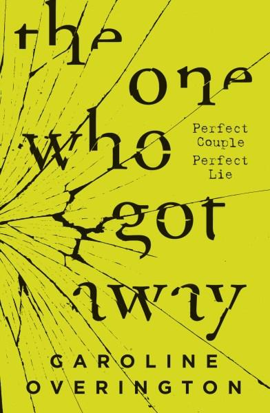 Book of the Week: The One Who Got Away by Caroline Overington