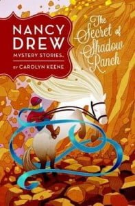 The Secret of Shadow Ranch (Nancy Drew)