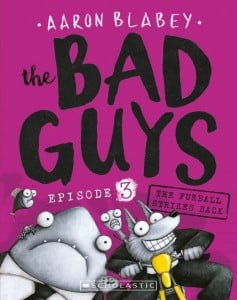 The Furball Strikes Back (The Bad Guys, Episode #3)