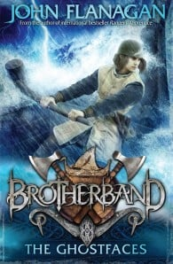 The Ghostfaces (Brotherband #6)