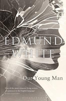 Book of the Week: Our Young Man by Edmund White