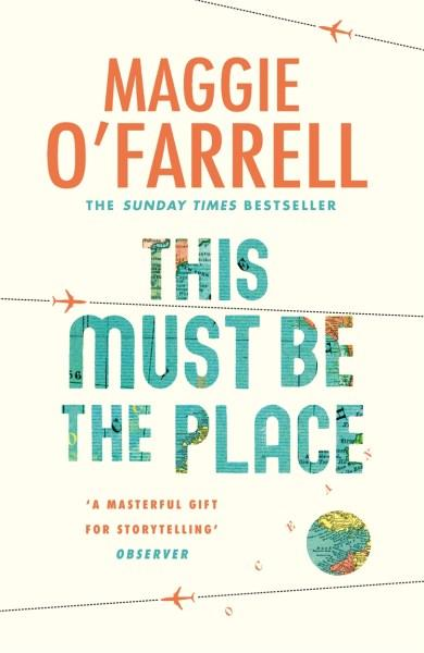 Book of the Week: This Must Be The Place by Maggie O'Farrell