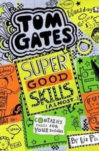 Tom Gates Super Good Skills (Almost...)