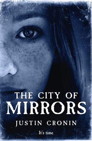 The City of Mirrors (The Passage #3)