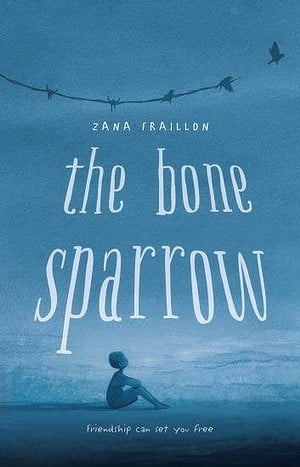 Book of the Week: The Bone Sparrow by Zana Fraillon